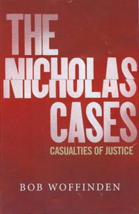 The Nicholas Cases